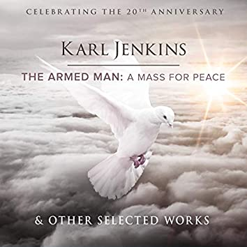 The Armed Man & Other Selected Works