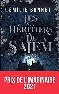 Les héritiers de Salem par Emilie Bonnet