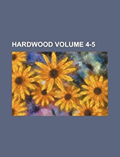 Hardwood Volume 4-5