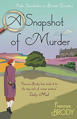 A Snapshot of Murder: The tenth Kate Shackleton Murder Mystery (Kate Shackleton Mysteries, Band 10)