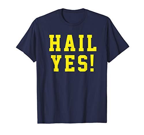 State of Michigan Hail Yes! Shirt U M Ann Arbor MI AA