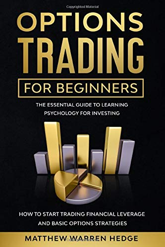41S6GamW5cL - Options Trading for Beginners: The Essential Guide to Learning Psychology for Investing how to Start Trading Financial Leverage and Basic Options Strategies