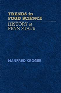 Trends in Food Science: History at Penn State