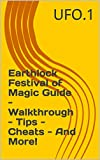 Earthlock Festival of Magic Guide - Walkthrough - Tips - Cheats - And More! (English Edition)