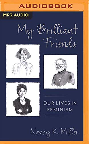My Brilliant Friends: Our Lives in Feminism