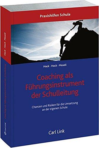 Coaching als Führungsinstrument der Schulleitung