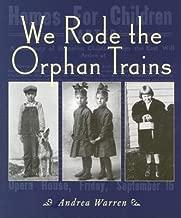We Rode the Orphan Trains[WE RODE THE ORPHAN TRAINS][Paperback]