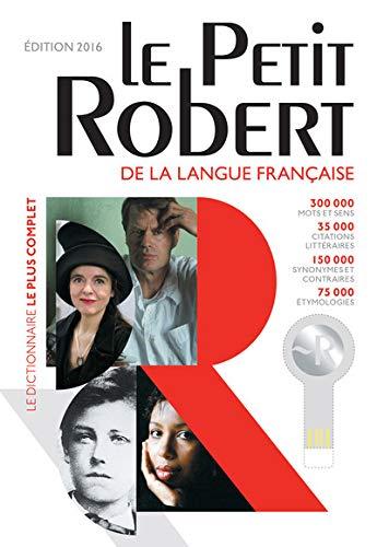 Dictionnaire Le Petit Robert 2016