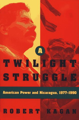 A Twilight Struggle: American Power and Nicaragua 1977-1990
