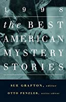 The Best American Mystery Stories 1998 (The Best American Series ®)
