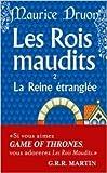 LES ROIS MAUDITS TOME 2 - LA REINE ETRANGLEE