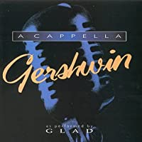 A Capella Gerswin