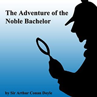 The Adventure of the Noble Bachelor audiobook cover art