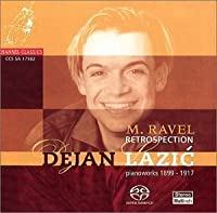 Retrospection: Pianoworks by Ravel, 1899-1917 (2002-07-09)