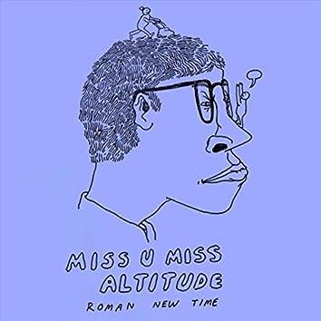 Miss U Miss Altitude