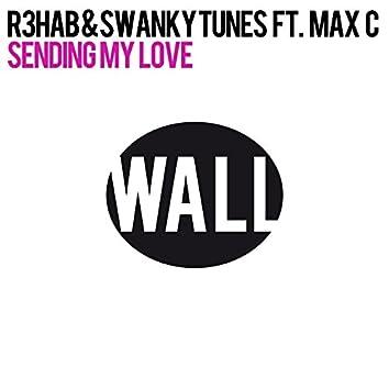 Sending My Love (feat. Max C)