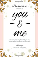 Bucket List for couples: 100 Things we should do together - Our Bucket List Journal with 50 Inspirational Ideas for Adventures together