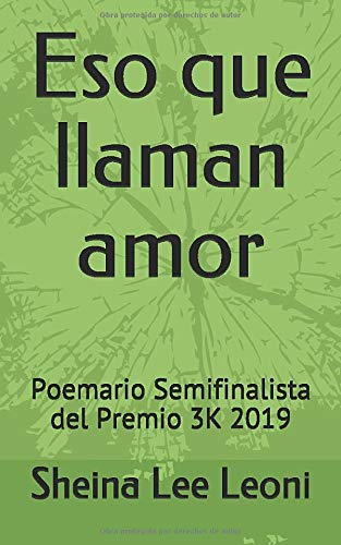 Eso que llaman amor: Poemario Semifinalista del Premio 3K 2019