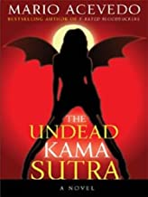 The Undead Kama Sutra (Felix Gomez Book 3)