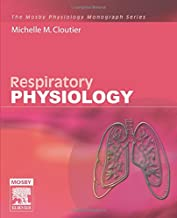 Respiratory Physiology: Mosby Physiology Monograph Series, 1e (Mosby's Physiology Monograph)