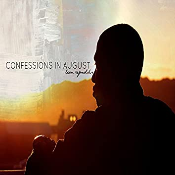 Confessions In August