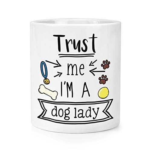 Trust Me I'M A Chien Lady Maquillage Brosse Crayon Pot