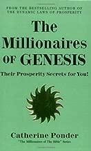 The Millionaires of Genesis: Their Prosperity Secrets for You! (The Millionaires of the Bible Series) by Catherine Ponder (2-Dec-1999) Paperback
