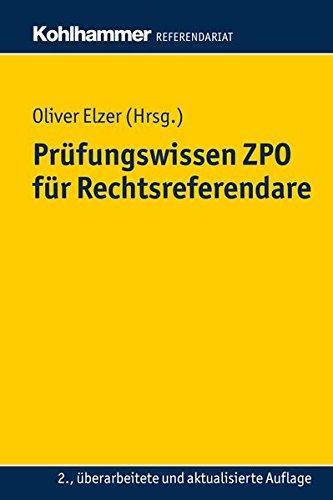 Prüfungswissen ZPO für Rechtsreferendare (Kohlhammer Referendariat)