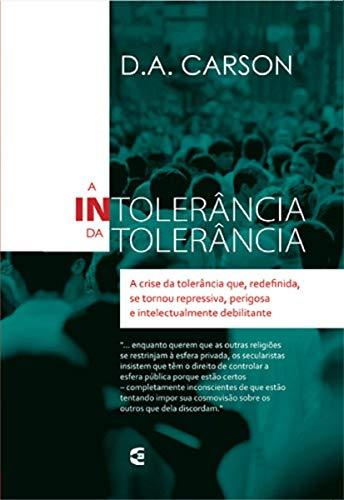 A Intolerância da Tolerância