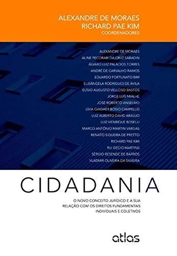 Cidadania: O Novo Conceito Jurídico e a sua Relação com os Direitos Fundamentais Individuais e Coletivos