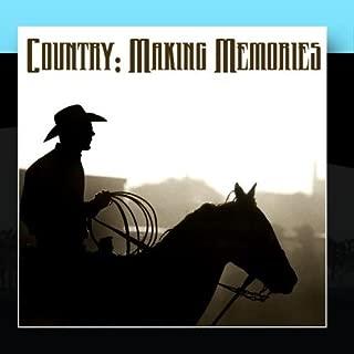 Country: Makin' Memories