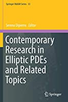 Contemporary Research in Elliptic PDEs and Related Topics (Springer INdAM Series, 33)