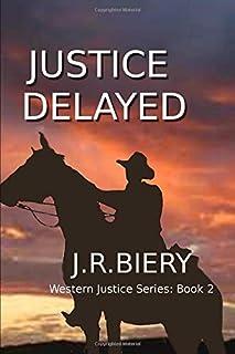 Justice Delayed (Western Justice Series)