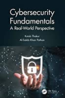 Cybersecurity Fundamentals: A Real-World Perspective Front Cover