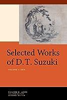 Selected Works of D. T. Suzuki: Zen