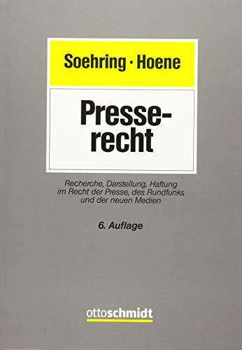 Presserecht: Recherche, Darstellung, Haftung im Recht der Presse, des Rundfunks und der neuen Medien (AfP-Praxisreihe)