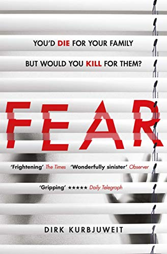 Fear: A brilliantly gripping and twisty psychological thriller (English Edition)
