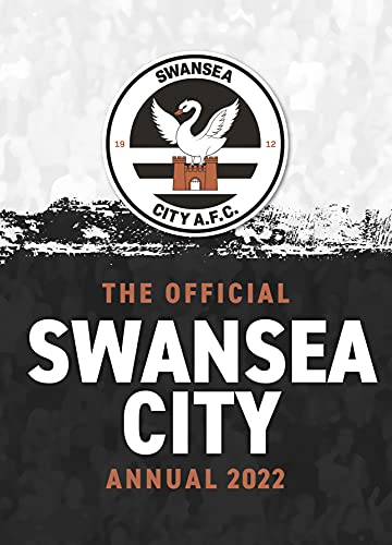The Official Swansea City FC Annual 2022