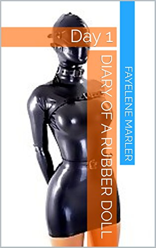 Diary of a Rubber Doll: Day 1 (English Edition)