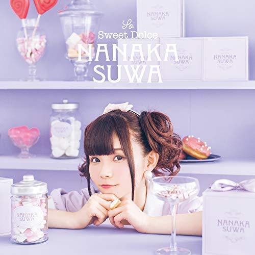 諏訪ななか 1st ALBUM「So Sweet Dolce」【通常盤】