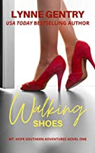 Walking Shoes: Small Town family & faith (Mt. Hope Southern Adventures Book 1)