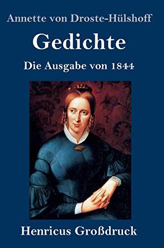 Gedichte (Großdruck): Die Ausgabe von 1844