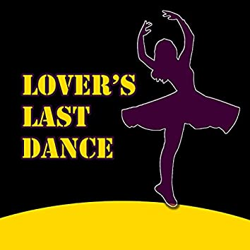 Lover's Last Dance