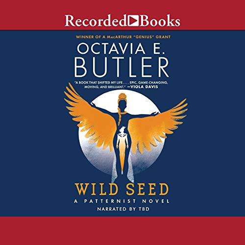 Wild Seed: The Patternist Series, Book 1