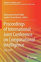 Proceedings of International Joint Conference on Computational Intelligence: IJCCI 2019 (Algorithms for Intelligent Systems)
