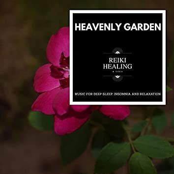 Heavenly Garden - Music For Deep Sleep, Insomnia And Relaxation