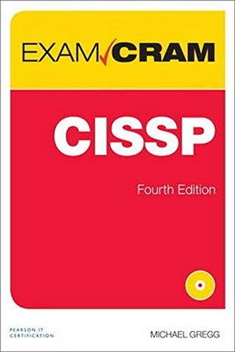 CISSP Exam Cram (Exam Cram (Pearson)) by Michael Gregg (2016-07-01)