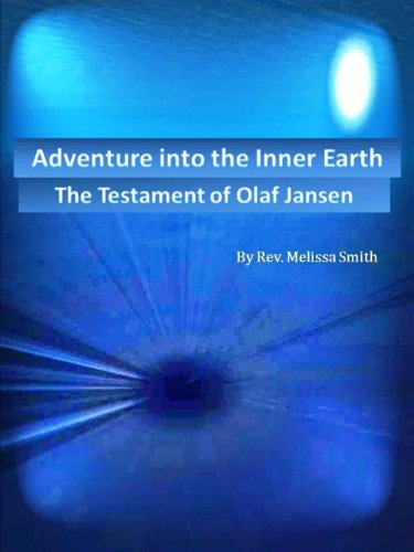 Adventure into Hollow Earth - The Testament of Olaf Jansen