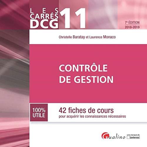 Contrôle de gestion DCG 11 : 42 fiches de cours pour acquérir les connaissances nécessaires