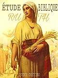 ETUDE BIBLIQUE: RUTH
